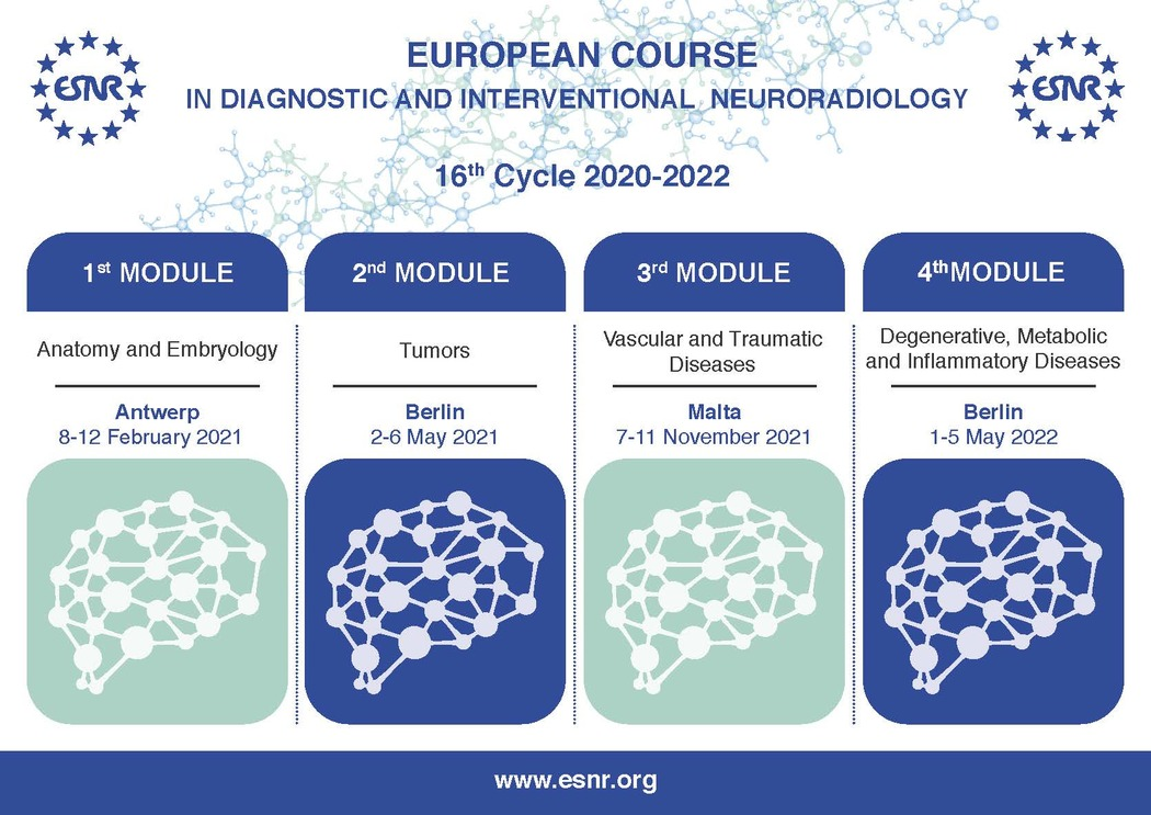 09/04/2020 : European Course in Neuroradiology - ECNR 16th Cycle updates