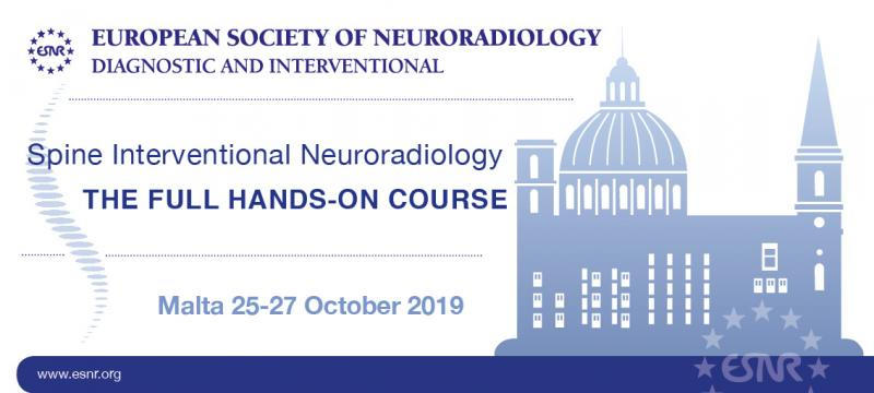 06/05/2019 : Registration for the ESNR Full Hands - On Course in Spine Interventional Neuroradiology is now open!